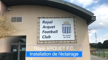 Arquet FC : installation de l'éclairage